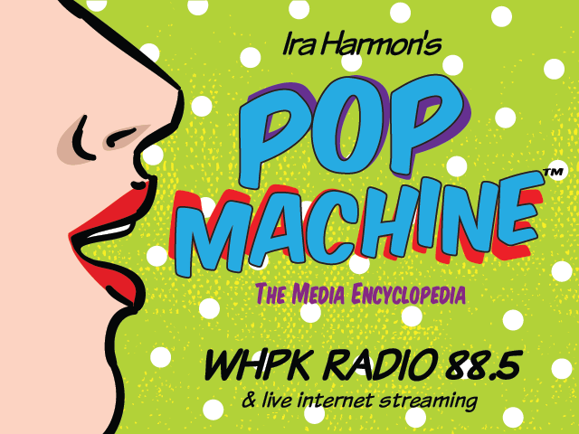 IRA HARMON'S POP MACHINE